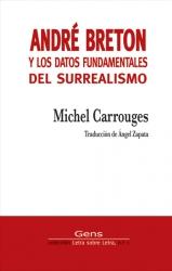 Andrés Bretón y los datos fundamentales del surrealismo